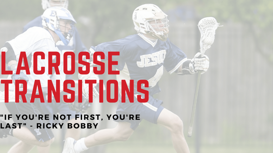 lacrosse transitions
