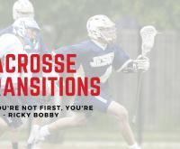 lacrosse transitions