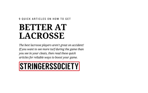 how to get better at lacrosse