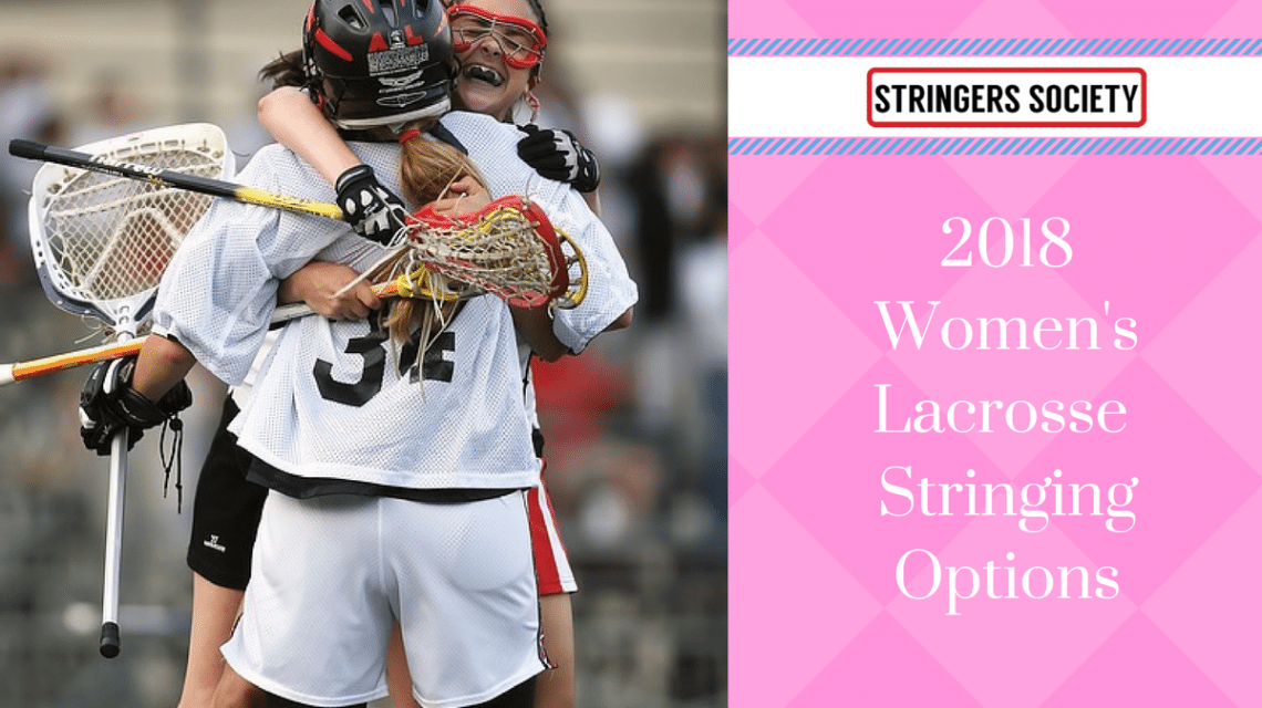 the different lacrosse stringing methods for women's lacrosse