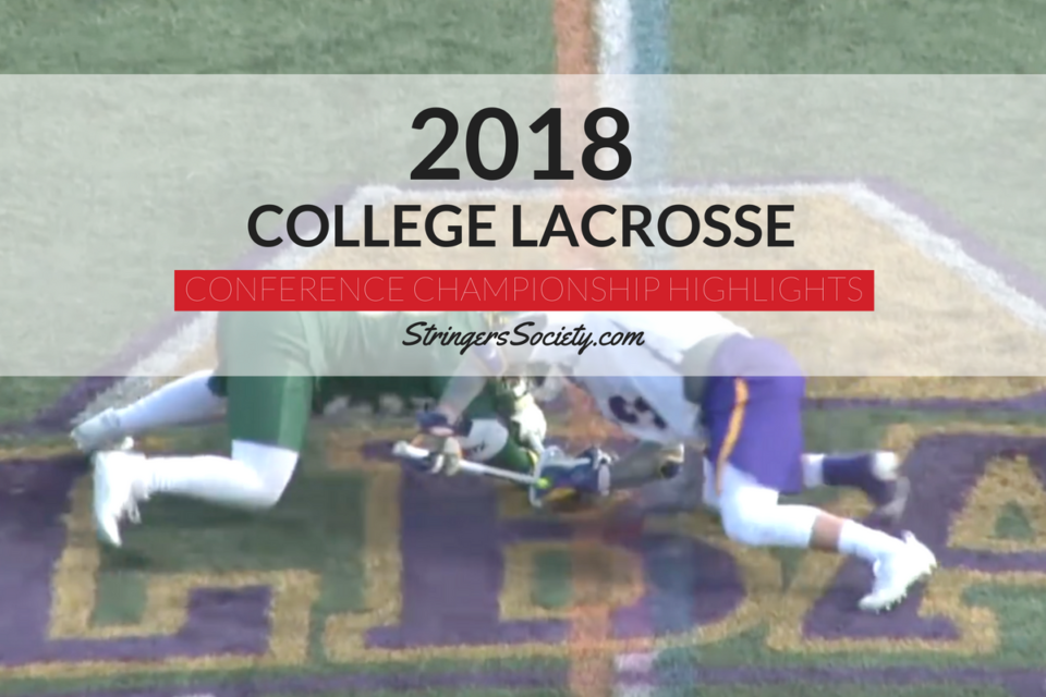 2018 NCAA DI Men's Lacrosse Conference Championship Highlights